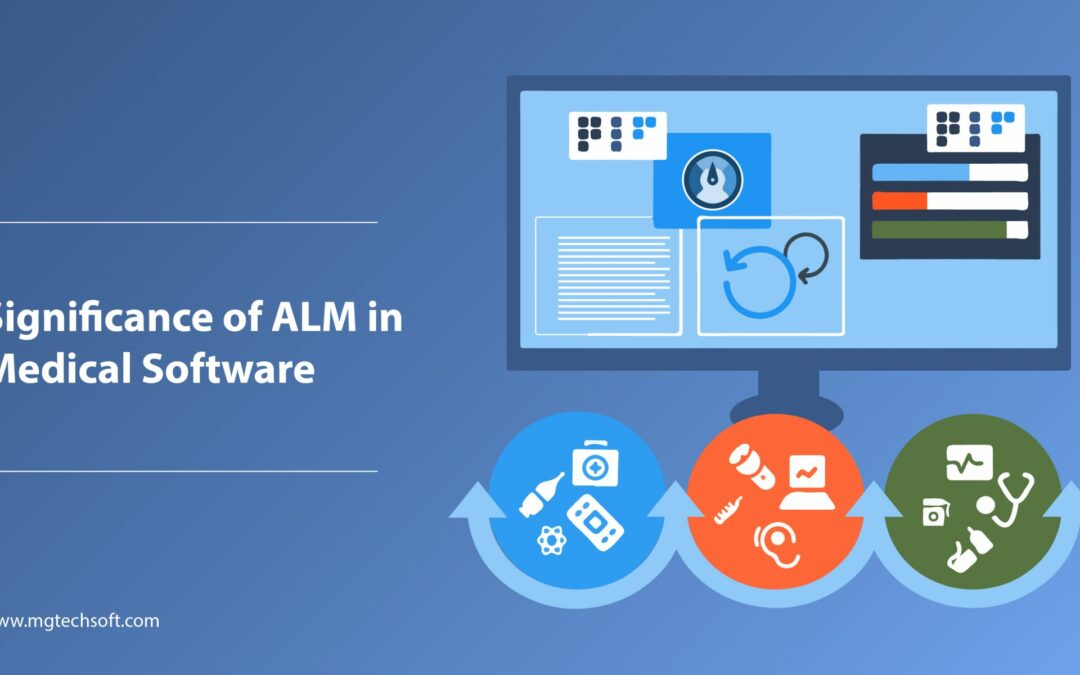 Significance of ALM in Medical Software