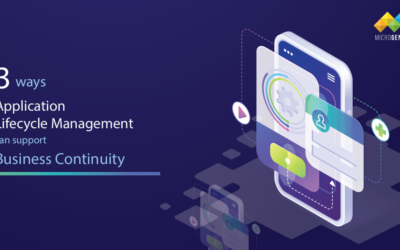 3 Ways Application Lifecycle Management (ALM) can support Business continuity